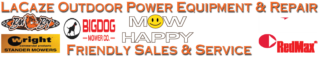 LaCaze Outdoor Power Equipment & Repair - Friendly Sales & Service